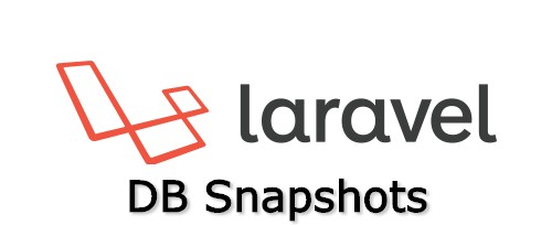 Laravel Db Snapshot : Melakukan Dump dan Load Database di Laravel dengan Cepat dan Mudah