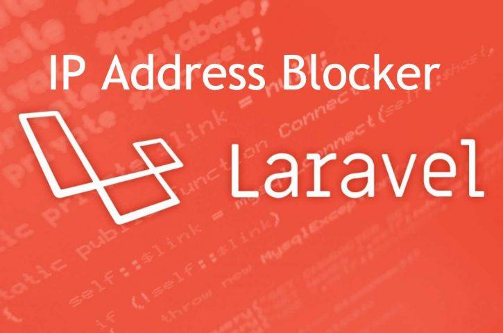 Menerapkan IP Blocker di Laravel