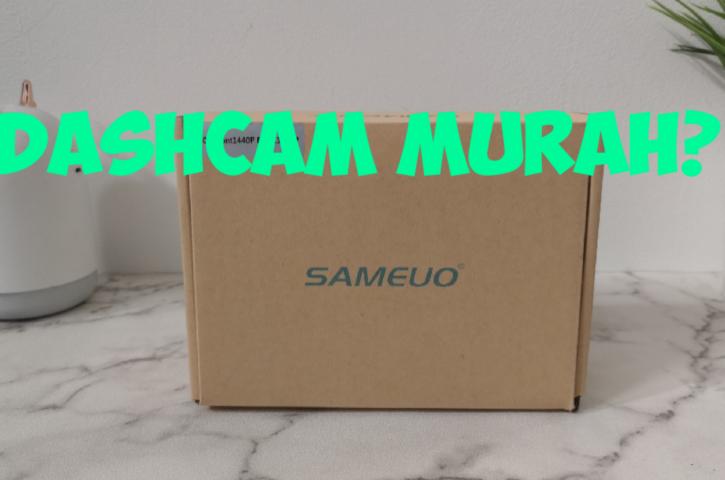 Unboxing dan Testing Dashcam Sameuo U700